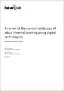 A review of the current landscape of adult informal learning using digital technologies: General educators report