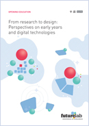 From research to design: Perspectives on early years and digital technologies