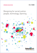 Designing for social justice: People, technology, learning
