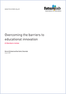 Overcoming the barriers to educational innovation: A literature review