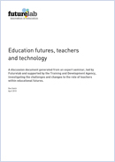 Education futures, teachers and technology