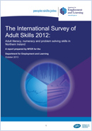 The International Survey of Adult Skills 2012: Adult literacy, numeracy and problem solving skills in Northern Ireland