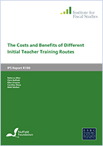 The costs and benefits of different initial teacher training routes