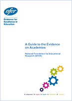 A guide to the evidence on academies