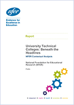 University Technical Colleges: Beneath the headlines