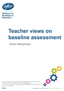 Teacher views on baseline assessment