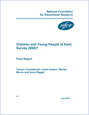 Children and young people of Kent: survey 2006/7: Final report