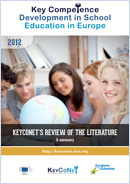 Key competence development in school education in Europe: KeyCoNet's review of the literature: a summary
