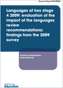 Languages at Key Stage 4 2009. Evaluation of the impact of the Languages review recommendations: Findings from the 2009 survey
