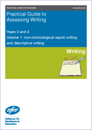 Practical guide to assessing non-chronological report writing and descriptive writing at lower KS2