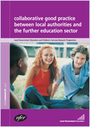 Collaborative good practice between local authorities and the further education sector