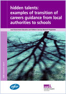 Hidden Talents: Examples of transition of careers guidance from local authorities to schools