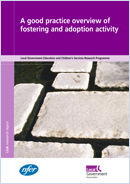 A good practice overview of fostering and adoption activity