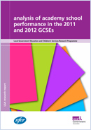 Analysis of academy school performance in the 2011 and 2012 GCSEs