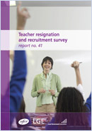 Teacher resignation and recruitment survey: Report no. 41