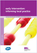 Early intervention: Informing local practice