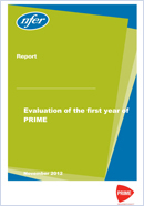 Evaluation of the first year of PRIME