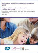Supporting families with complex needs: Findings from LARC4