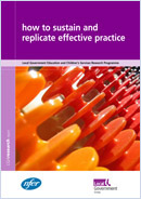 How to sustain and replicate effective practice