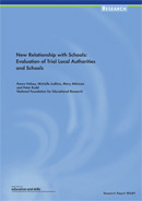 New relationship with schools: Evaluation of trial LEAs and schools