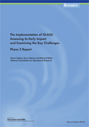 The implementation of OLASS: Assessing its early impact and examining the key challenges. Phase 2 report