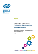Character education: a bibliography of recent research, reports and resources