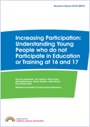 Increasing participation: Understanding young people who do not participate in education or training at 16 or 17