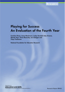 Playing for success: An evaluation of the fourth year