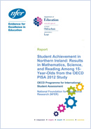 Student achievement in Northern Ireland: Results in mathematics, science, and reading among 15-Year-Olds from the OECD PISA 2012 Study