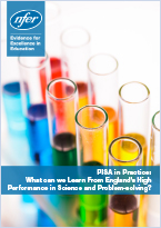 PISA in Practice - What we can learn from England's high performance in Science and problem-solving?
