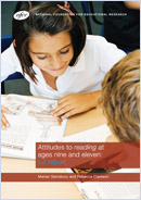 Attitudes to reading at ages nine and eleven: Full report