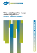 What leads to positive change in teaching practice?