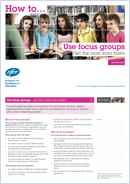 How to... Use focus groups: Get the most from them