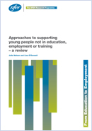 Approaches to supporting young people not in education, employment or training - a review
