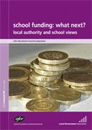 School funding: What next? Local authority and school views