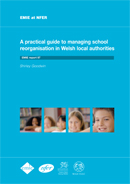A practical guide to managing school reorganisation in Welsh local authorities