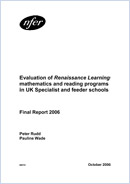 Evaluation of Renaissance learning mathematics and reading programs in UK specialist and feeder schools: Final report 2006