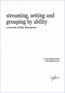 Streaming, setting and grouping by ability: A review of the literature