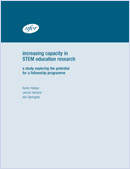 Increasing capacity in STEM education research: A study exploring the potential for a Fellowship programme