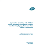 Approaches to Working with Children, Young People and Families for Traveller, Irish Traveller, gypsy, Roma and Show People Communities - a Literature Review