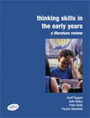 Thinking skills in the early years: A literature review