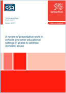 A review of preventative work in schools and other educational settings in Wales to address domestic abuse